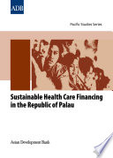Sustainable Health Care Financing in the Republic of Palau