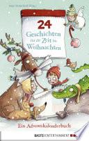 24 Geschichten f  r die Zeit bis Weihnachten   Ein Adventskalenderbuch