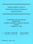 The United States Antarctic Research Report to the Scientific Committee on Antarctic Research (SCAR)