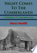 Night Comes To The Cumberlands  A Biography Of A Depressed Area