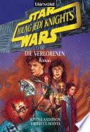 Star Wars  Young Jedi Knights 3  Die Verlorenen