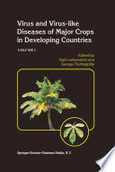 Virus and Virus like Diseases of Major Crops in Developing Countries