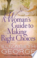 A Woman S Guide To Making Right Choices