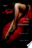 That Night with the Alpha Billionaire 1  BWWM Interracial Romance Short Stories