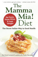 The Mamma Mia Diet