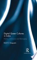 Digital Queer Cultures in India