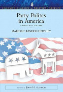 Party Politics in America  Longman Classics in Political Science  Value Package  Includes Interest Group Society