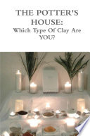 The Potters House  Which Type of Clay Are You