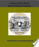 Ebook American Revolution: British Political Cartoons Epub N.A Apps Read Mobile