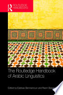 The Routledge Handbook of Arabic Linguistics