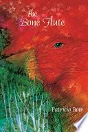 The Bone Flute Book PDF