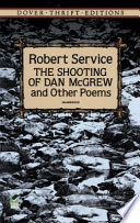 The Shooting of Dan McGrew and Other Poems