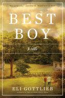 Best Boy: A Novel Book