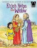 Elijah Helps A Widow