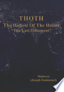 The Holiest of the Holies  THOTH   the Last Testament
