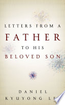 Letters from a Father to His Beloved Son