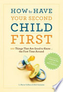 How To Have Your Second Child First : you, things are much easier...