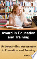 Award in Education and Training  Understanding Assessment in Education and Training