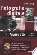 Fotografia digitale  Il manuale  Con CD ROM