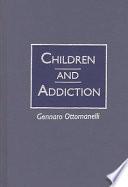 Children and Addiction