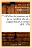 illustration Traite D'Equitation Contenant L'Art de Monter a Cheval... D'Apres de La Gueriniere