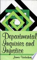 Departmental Inquiries and Injustice