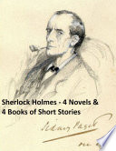 Sherlock Holmes  4 Novels and 4 Books of Stories