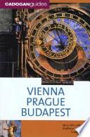 Vienna, Prague, Budapest