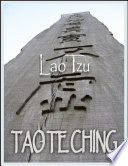 Tao Te Ching  The Tao and It s Characteristics
