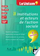Institutions et acteurs de l'action sociale 3e édition - Le Volum' -