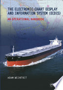 the electronic chart display and information system ecdis an operational handbook
