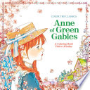 Color the Classics  Anne of Green Gables