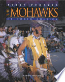 The Mohawks Of North America : they live on a daily...