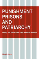Punishment, Prisons, and Patriarchy