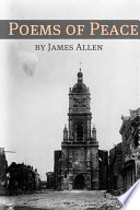 Poems Of Peace Annotated With Biography About James Allen