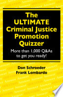 The Ultimate Criminal Justice Promotion Quizzer