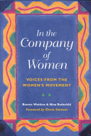 In the Company of Women By 83 Women Describing How They Became