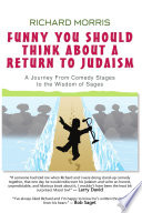 Funny You Should Think About A Return To Judaism