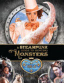 A Steampunk Guide to Hunting Monsters: Volume Four