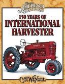 150 Years of International Harvester