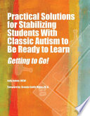 Your First Source for Practical Solutions for ASD