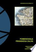 Poimenovanja Piranskega zaliva