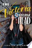 The Victoria in My Head Book PDF
