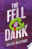 The Fell of Dark Book PDF
