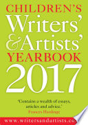 Children's Writers' & Artists' Yearbook 2017 All Aspects Of The Media And