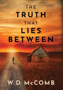 THE TRUTH THAT LIES BETWEEN Book PDF