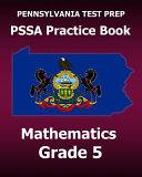 Pennsylvania Test Prep Pssa Practice Book Mathematics Grade 5