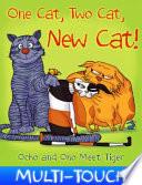 One Cat  Two Cat  New Cat