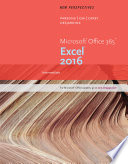 New Perspectives Microsoft Office 365   Excel 2016  Intermediate