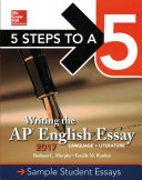 5 Steps To A 5  Writing the AP English Essay 2017